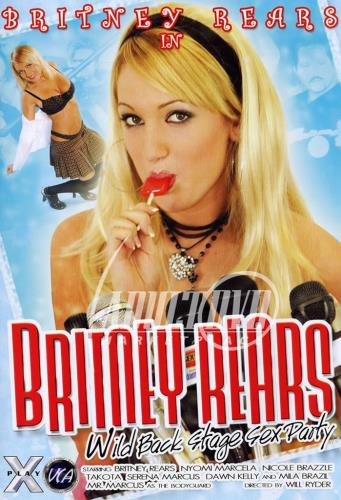 Britney Rears Wild Back Stage Sex Party (2005) WEBRip/SD