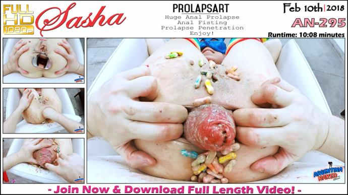 Sasha - PROLAPSART - Huge Anal Prolapse, Anal Fisting, Prolapse Penetratian Enjoy [AN - 295] [FullHD, 1080p]