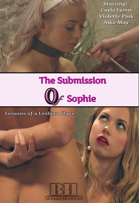 Cayla Lyons, Violette Pink, Aiko May - The Submission of Sophie [HD, 720p]