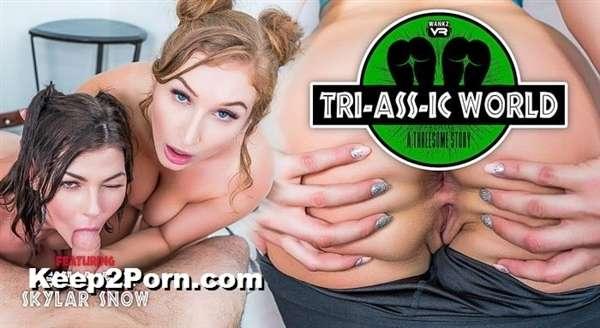 Jessica Rex, Skylar Snow - Tri-Ass-ic World [WankzVR / UltraHD 2K]