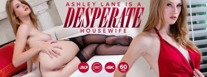 Ashley Lane is a Desperate Housewife / Ashley Lane / 01-12-2018 [3D/UltraHD 2K/1440p/MP4/8.66 GB] by XnotX