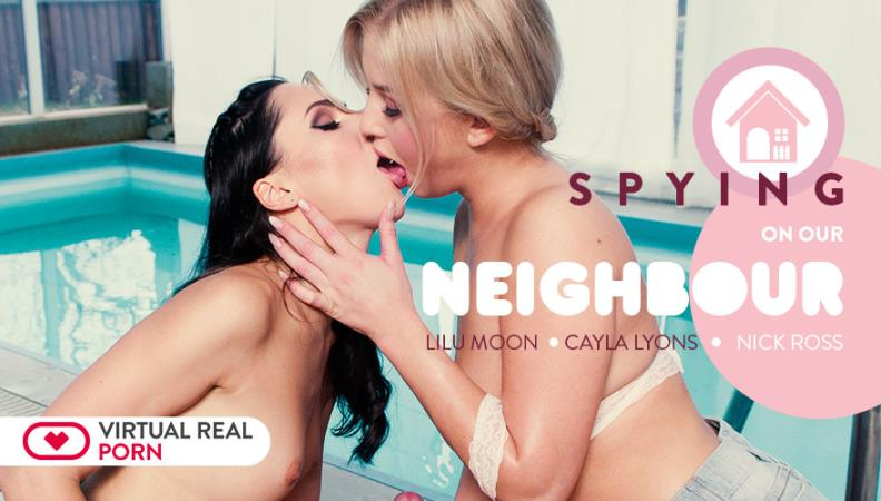 Cayla Lyons, Lilu Moon: Spying on our neighbour (FullHD / 1920p / 2018) [VirtualRealPorn]
