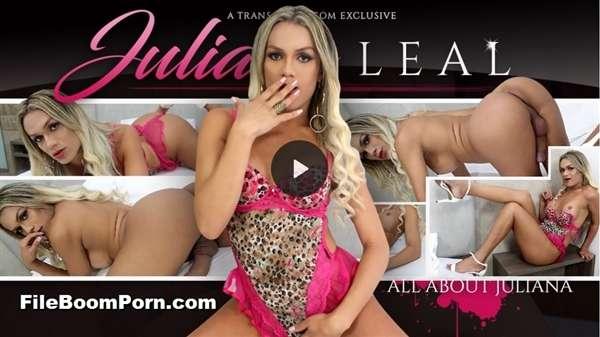 TransAtPlay, Trans500: Juliana Leal - All About Juliana [SD/360p/1.04 GB]