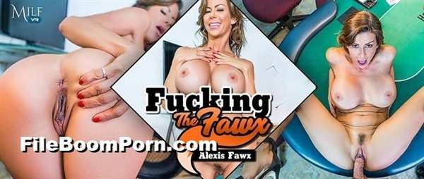 MilfVR: Alexis Fawx - Fucking the Fawx [UltraHD 2K/1600p/4.45 GB] (VR Porn)
