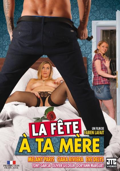 La Fete A Ta Mere (2018/WEBRip/SD)