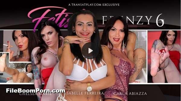 TransAtPlay, Trans500: Carla Abiazzi, Chelsea Marie, Isabelly Ferreira - Fetish Frenzy 6 [HD/720p/1.52 GB]