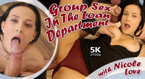 Nicole Love - Group Sex In The Loan Department (08.12.2018/TmwVRnet.com/3D/VR/UltraHD 4K/2700p)