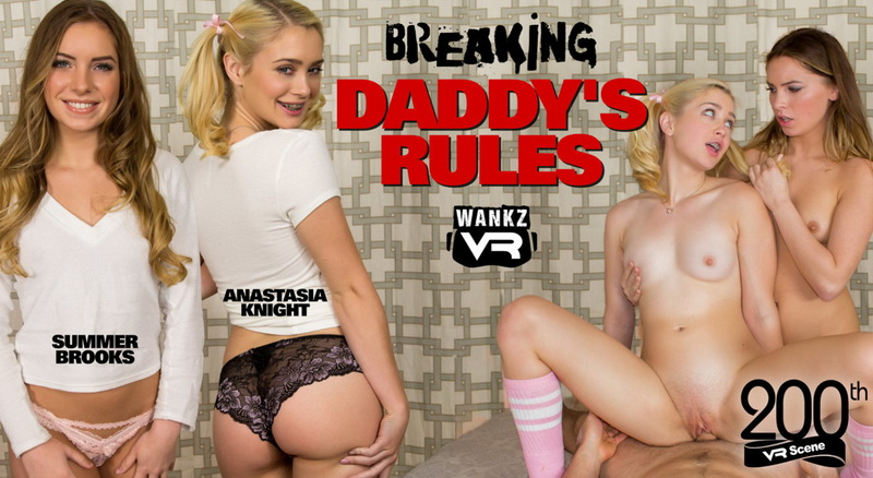 Anastasia Knight, Summer Brooks: Breaking Daddys Rules (FullHD / 1080p / 2018) [WankzVR]