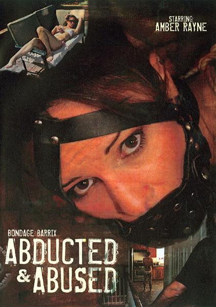 Amber Rayne, Sgt. Major Derek Viktur - Abducted & Abused (BondageBarrix) [SD 480p]