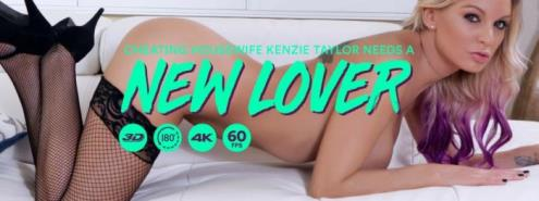 Kenzie Taylor - Cheating Housewife Kenzie Taylor Needs a New Lover (02.12.2018/LethalHardcoreVR.com/3D/VR/UltraHD 2K/1440p)