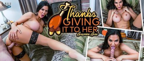 Jasmine Jae - ThanksGIVING it to Her (01.12.2018/MilfVR.com/3D/VR/UltraHD 4K/2300p)