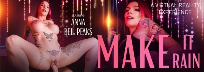 Make It Rain / Anna Bell Peaks / 15-12-2018 [3D/UltraHD 4K/3072p/MP4/9.27 GB] by XnotX