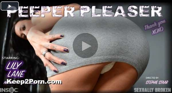 Lily Lane, Nathan Bronson - Peeper Pleaser [SexuallyBroken / FullHD]