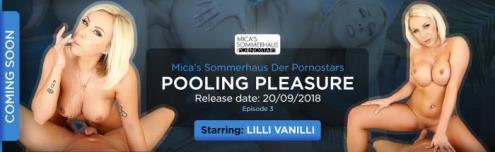 Lilli Vanilli - Mica's Ep. 3 - Pooling Pleasure (01.12.2018/RealityLovers.com/3D/VR/UltraHD 2K/1920p)