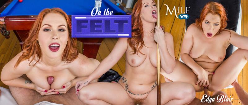 MilfVR: On the Felt - Edyn Blair [2018] (FullHD 1080p)