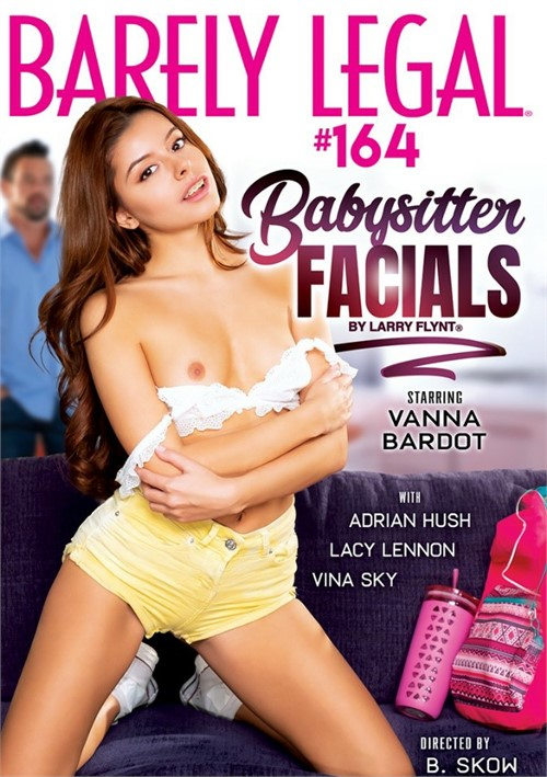 Barely Legal 164: Babysitter Facials (SD / 480p / 2019)