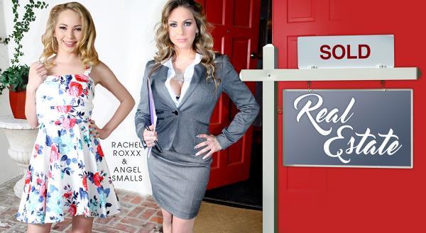 Angel Smalls, Rachel Roxxx - Real Estate [FullHD 1600p] 2019