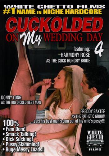 Cuckolded On My Wedding Day 4 / (SD/958 MB)