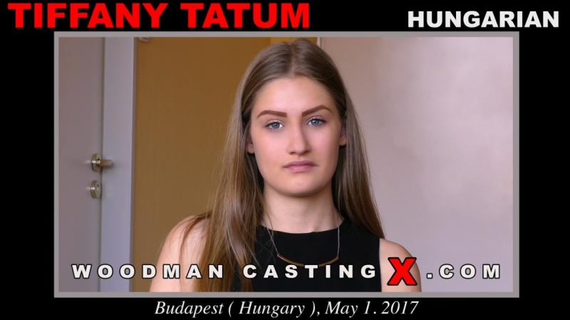 Tiffany Tatum - * Updated * (WoodmanCastingX) [FullHD 1080p]