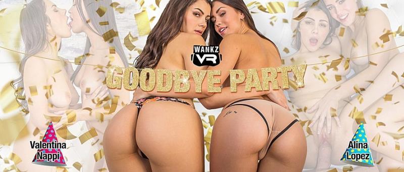 Alina Lopez, Valentina Nappi - Goodbye Party (WankzVR) FullHD 1080p