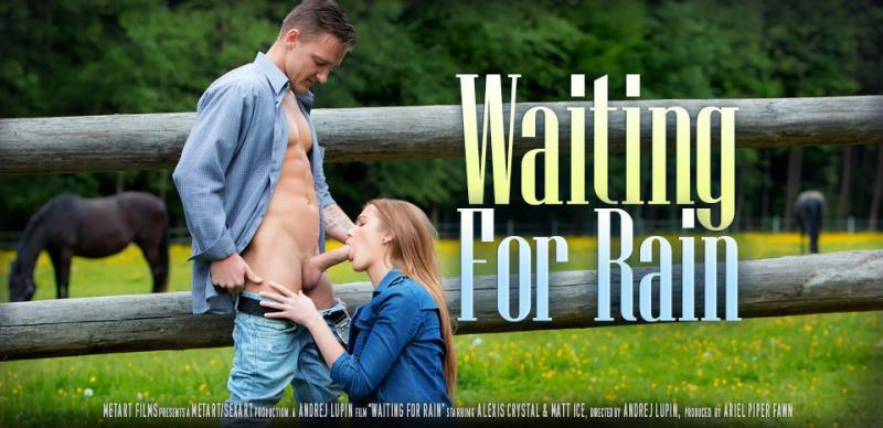 Alexis Crystal, Matt Ice - Waiting for Rain (SexArt) [HD 720p]