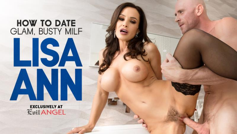 Lisa Ann - How To Date Glam, Busty MILF Lisa Ann (EvilAngel) HD 720p