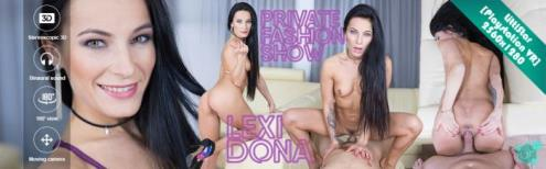 Lexi Dona - Private Fashion Show - 258 (31.01.2019/CzechVR.com/3D/VR/UltraHD 2K/1280p)