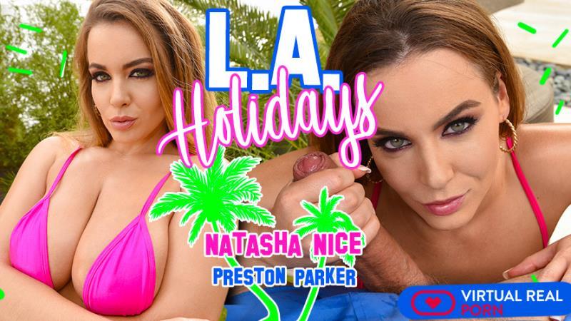Natasha Nice: L.A. Holidays (UltraHD 2K / 1600p / 2019) [VirtualRealPorn]