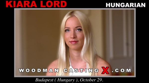 Kiara Lord - A hungarian girl, Kiara Lord has an audition with Pierre Woodman [SD 480p] 2019