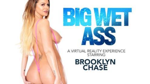 Brooklyn Chase - Big Wet Ass (13.02.2019/NaughtyAmericaVR.com/3D/VR/UltraHD 2K/1440p)