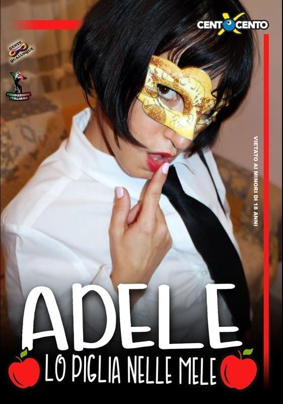 Adele lo piglia nelle mele (SD / 406p / 2019)