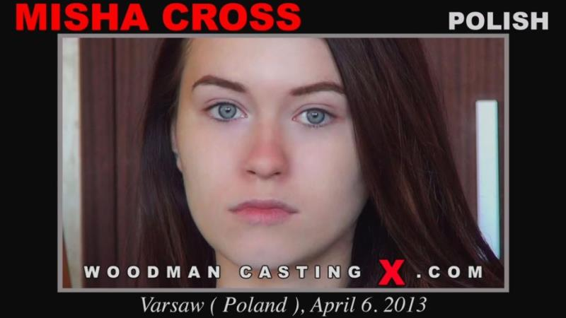 Misha Cross: Casting Of Misha Cross * UPDATED * (HD / 720p / 2019) [WoodmanCastingX]