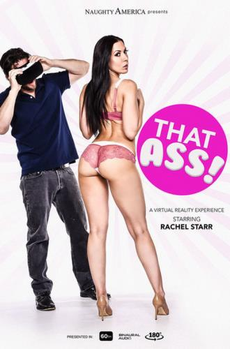 Rachel Starr - That Ass! (2.41 GB)