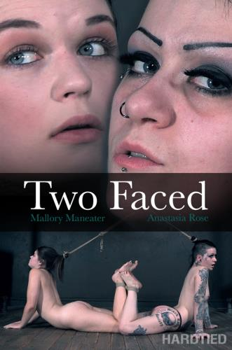Mallory Maneater, Anastasia Rose - Two Faced [HD, 720p] [HardTied.com]