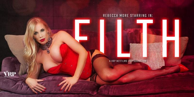 Rebecca More - Filth (VRPFilms) [FullHD 1920p]