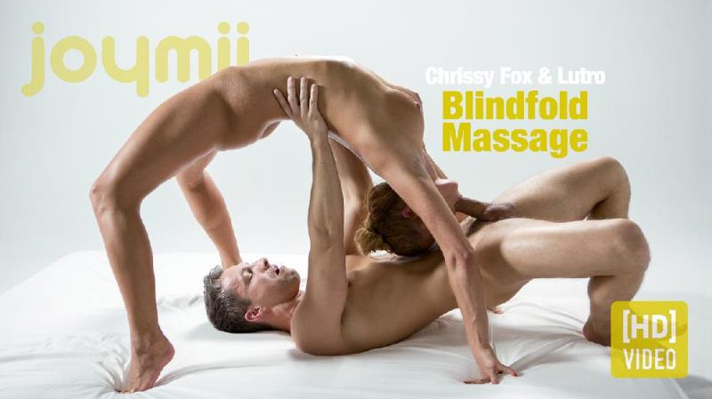 Chrissy Fox - Blindfold Massage (JoyMii) [HD 720p]