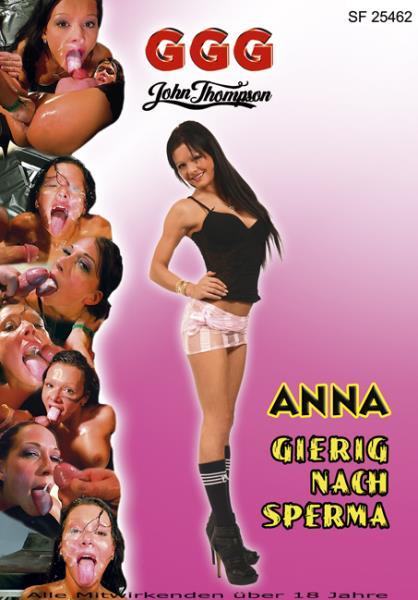 Anna - Gierig Nach Sperma (2019/HD)