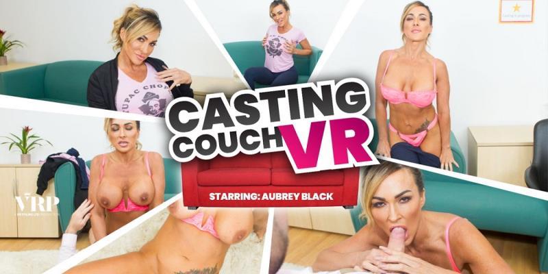 Aubrey Black - Casting Couch VR (VRPFilms) [UltraHD 2K 1440p]