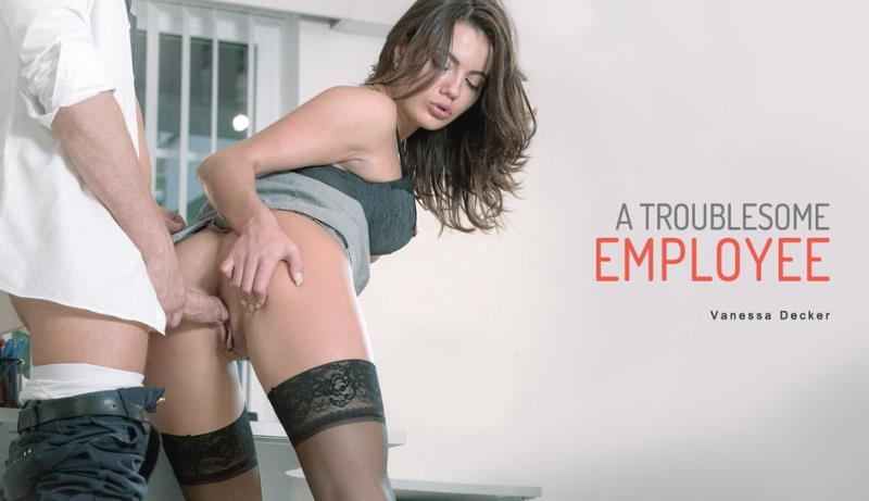 Vanessa Decker - A Troublesome Employee [Babes] 2019