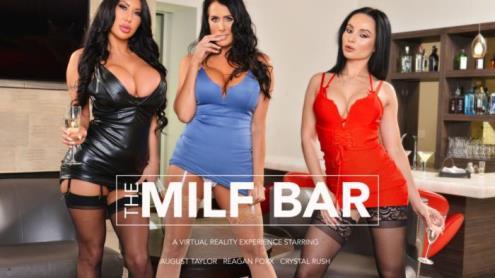 August Taylor, Crystal Rush, Reagan Foxx - The MILF Bar (02.04.2019/NaughtyAmericaVR.com/3D/VR/UltraHD 2K/1440p)