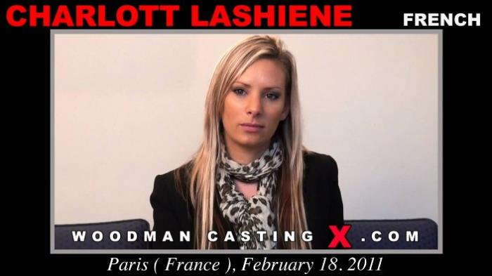 Charlott Lashiene - Casting (HD 720p) - WoodmanCastingX - [2019]