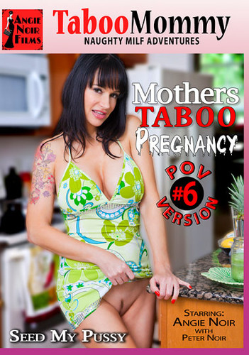 Mothers Taboo Pregnancy 6 (SD/673 MB)
