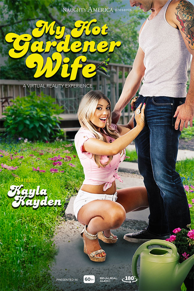 Kayla Kayden - My Hot Gardener Wife [UltraHD 2K, 1700p]