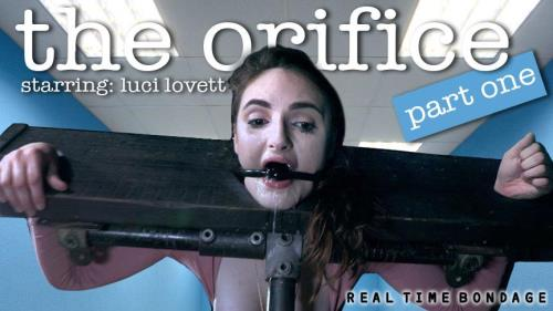 Luci Lovett - The Orifice Part 1 (December 15, 2018) [HD, 720p] [RealTimeBondage.com]