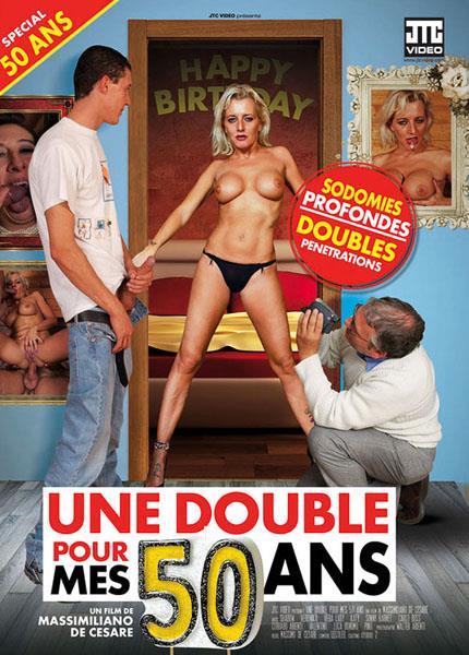 Une Double Pour Mes 50 Ans [JTC Video, Dorcel Vision / HDRip / 400p]