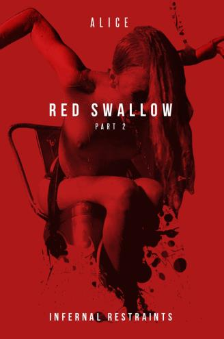 Red Swallow Part 2 / Alice / 07-05-2019 [HD/720p/MP4/2.77 GB] by XnotX