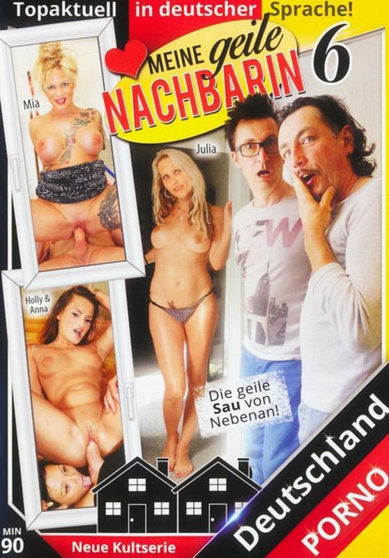Meine geile Nachbarin 6 [Deutschland Porno / DVDRip / 400p]