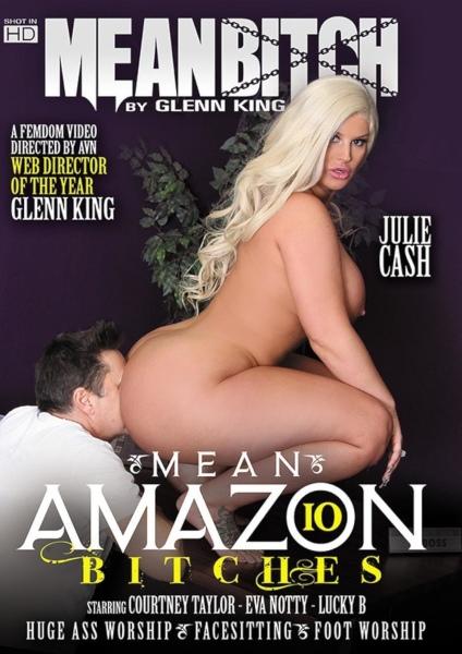 Стервозные доминирующие сучки 10 / Mean Amazon Bitches 10 (2019/FullHD)