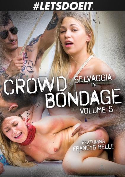 Бондаж c толпой 5 / Crowd Bondage 5 (2019/FullHD)
