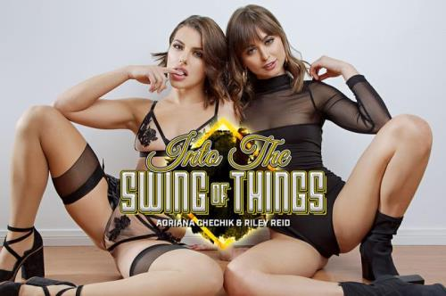 Into The Swing Of Things / Riley Reid, Adriana Chechik / 01-07-2019 [3D/UltraHD 2K/1920p/MP4/14.5 GB] by XnotX